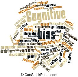 Cognitive bias - Abstract word cloud for Cognitive bias with...