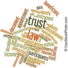 Trust law - Abstract word cloud for Trust law with related...