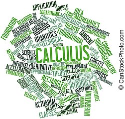 Calculus - Abstract word cloud for Calculus with related...