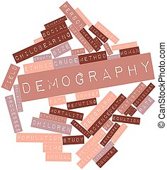 Demography - Abstract word cloud for Demography with related...