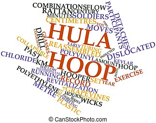 Hula hoop - Abstract word cloud for Hula hoop with related...