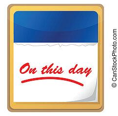 on this day calendar illustration design over white