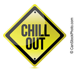 chill out yellow sign illustration over a white background