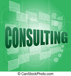 Business concept: pixelated words Consulting on digital...