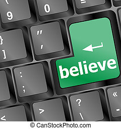 keyboard with believe text and arrow