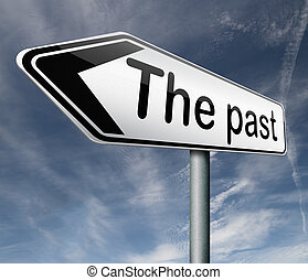 the past road sign leading back into history