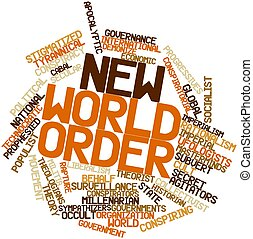 Word cloud for New World Order - Abstract word cloud for New...