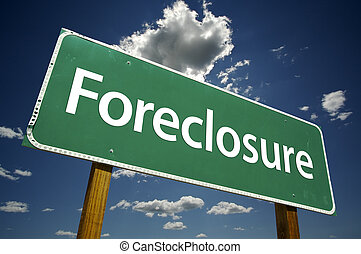 Foreclosure Road Sign with dramatic clouds and sky