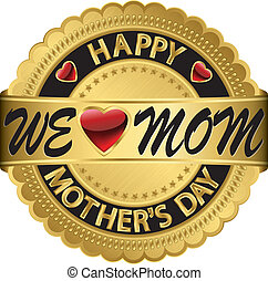 Happy mother's day golden label, ve
