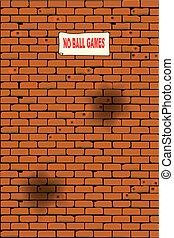 No Ball Games - A war damaged wall with a no ball games...
