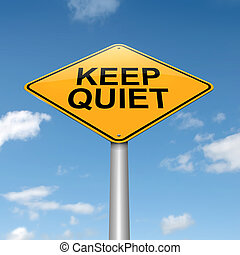 Keep quiet concept. - Illustration depicting a roadsign with...