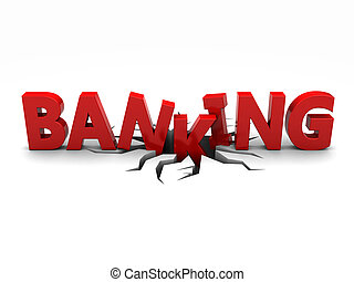 Banking - Red word banking over crack