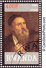 RWANDA - CIRCA 2009: Stamp printed in Rwanda shows Tiziano Vecelli (Vecellio)  Italian painter, the leader of 16th-century Venetian school of the Italian Renaissance, circa 2009