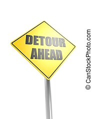 Warning Sign - Detour Ahead - Rendered artwork with white...
