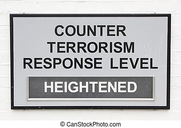 counter terrorism sign - A sign showing counter terrorism...