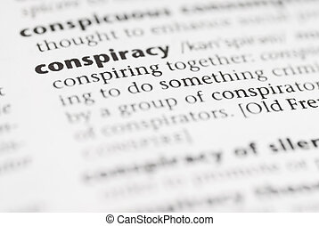 Macro Dictionary Word: Conspiracy. - Macro image of...