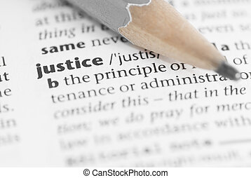 Macro Dictionary Word: Justice. - Macro image of dictionary...