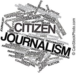 Word cloud for Citizen journalism - Abstract word cloud for...