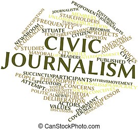 Civic journalism - Abstract word cloud for Civic journalism...