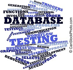 Database testing - Abstract word cloud for Database testing...