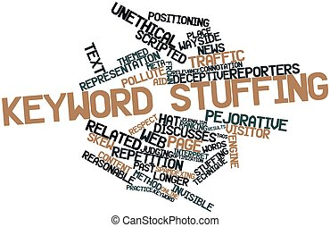 Keyword stuffing - Abstract word cloud for Keyword stuffing...