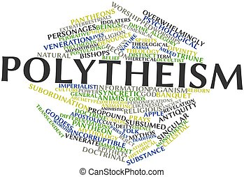 Polytheism - Abstract word cloud for Polytheism with related...