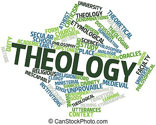 Theology - Abstract word cloud for Theology with related...