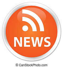 News rss icon orange button - News rss icon glossy orange...