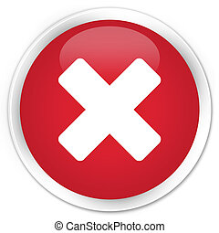 Cancel icon red button - Cancel icon glossy red round button