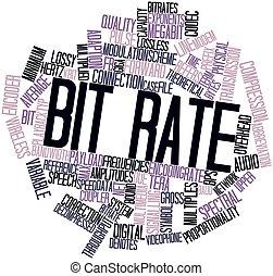 Word cloud for Bit rate - Abstract word cloud for Bit rate...