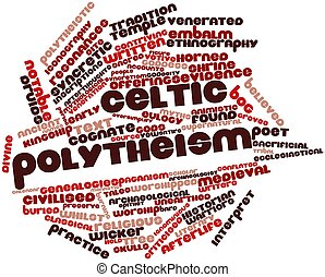 Celtic polytheism - Abstract word cloud for Celtic...