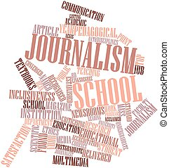 Journalism school - Abstract word cloud for Journalism...