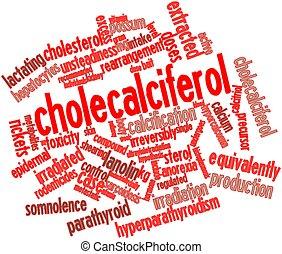 Cholecalciferol - Abstract word cloud for Cholecalciferol...
