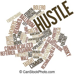 Hustle - Abstract word cloud for Hustle with related tags...