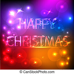 Happy Christmas Bright Effect - A colorful bright image to...