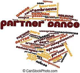 Partner dance - Abstract word cloud for Partner dance with...