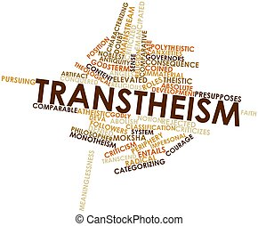 Transtheism - Abstract word cloud for Transtheism with...