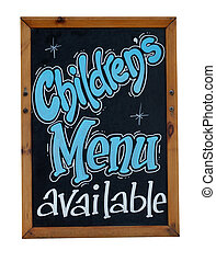 Childrens menu available sign written or blackboard or...