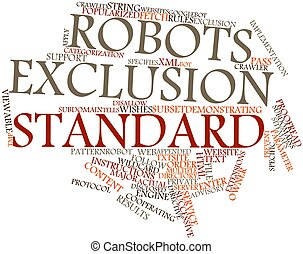 Robots exclusion standard - Abstract word cloud for Robots...