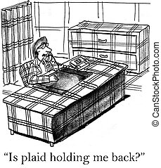 """Is plaid hindering the woman in all plaid - """"Tell me the..."""