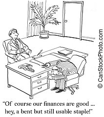 "A bent but still usable staple finances - ""Of course our..."