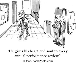 "He gives his heart and soul to review - ""He gives his heart..."
