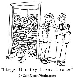 "I begged him to get a smart reader - ""I begged him to get a..."