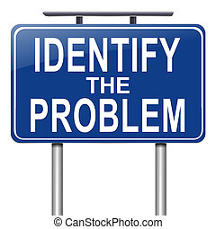 Identify the problem. - Illustration depicting a roadsign...