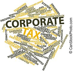 Corporate tax - Abstract word cloud for Corporate tax with...