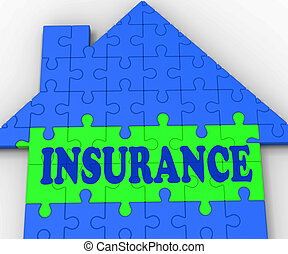 House Insurance Shows Home Protected And Insured