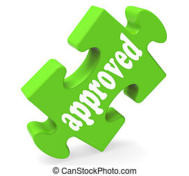 Approved Piece Shows Success, Approval, Confirmed