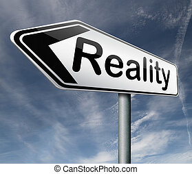 reality check for real and realistic goals road sign arrow...