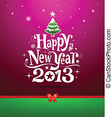 Happy New Year 2013 Greeting Card - Happy New Year 2013...