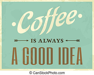 "Retro Style Coffee Poster - Poster in vintage style ""Coffee..."